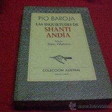 Libros de segunda mano: LAS INQUIETUDES DE SHANTI ANDIA DE PIO BAROJA.-. Lote 23880583