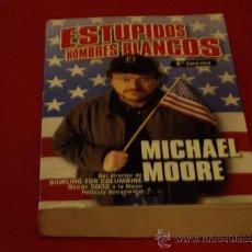 Libros de segunda mano: ESTÚPIDOS HOMBRES BLANCOS. Lote 27074802