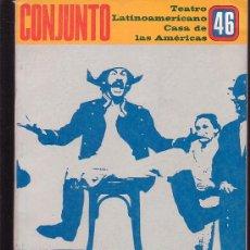 Libros de segunda mano: CONJUNTO , TEATRO LATINOAMERICANO CASA DE LAS AMERICAS Nº 46 - LA HABANA 1980. Lote 14999554