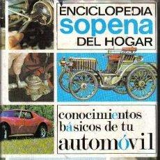 Libros de segunda mano: ENCICLOPEDIA SOPENA DEL HOGAR, Nº 6, CONOCIMIENTOS BÁSICOS DE TU AUTOMÓVIL. Lote 20646337