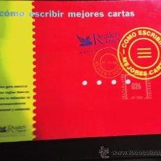 Libros de segunda mano: CÓMO ESCRIBIR MEJORES CARTAS, POR SELECCIONES DE READER'S DIGEST - ARGENTINA - 1999 - RARO!. Lote 16486056
