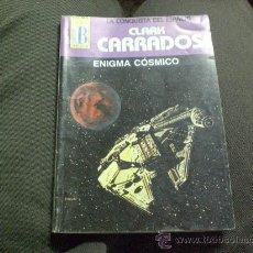 Libros de segunda mano: ESPACIO.-ENIGMA COSMICO DE CLARK CARRADOS - 1ª EDICIÓN 1995-. Lote 15045447