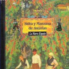 Libros de segunda mano: SIDRA Y MANZANA DE ASTURIAS Y TODO LO RELACIONADO CON SU MUNDO * JOSE ANTONIO FIDALGO **. Lote 19155289