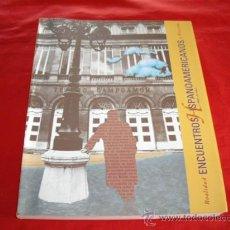 Libros de segunda mano: ENCUENTROS HISPANOAMERICANOS. REALIDAD Y FICCION. VARIOS AUTORES. ASTURIAS. Lote 23288883