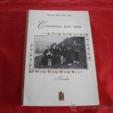 Libros de segunda mano: CRISANTEMOS PARA TODOS. CARMEN RUIZ-TILVE ARIAS. ASTURIAS. Lote 23505952