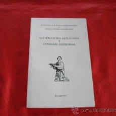 Libros de segunda mano: LLITERATURA ASTURIANA Y CONSUMU EDITORIAL. ASTURIAS. Lote 15053790