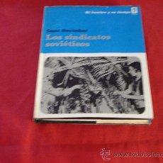 Libros de segunda mano: LOS SINDICATOS SOVIETICOS. Lote 27200228