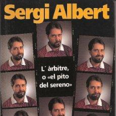 Libros de segunda mano: L'ÀRBITRE, O EL PITO DEL SERENO. EN CATALÀ. CATALUNYA.. Lote 25607867