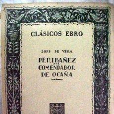 Libros de segunda mano: EL COMENDADOR DE OCAÑA LOPE DE VEGA EDITORIAL EBRO ZARAGOZA. Lote 26895882