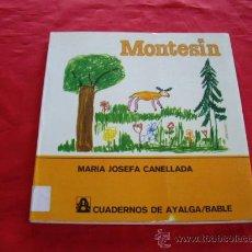 Libros de segunda mano: MONTESIN. MARIA JOSEFA CANELLADA. ASTURIAS. Lote 23768406