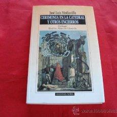 Libros de segunda mano: CEREMONIA EN LA CATEDRAL Y OTROS ENCIERROS. JOSE LUIS MEDIAVILLA. ASTURIAS. Lote 23768407