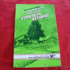 Libros de segunda mano: SOCIEDAD Y ORGANIZACION TRADICIONAL DEL ESPACIO EN ASTURIAS. JESUS GARCIA FERNANDEZ. ASTURIAS. Lote 23603243