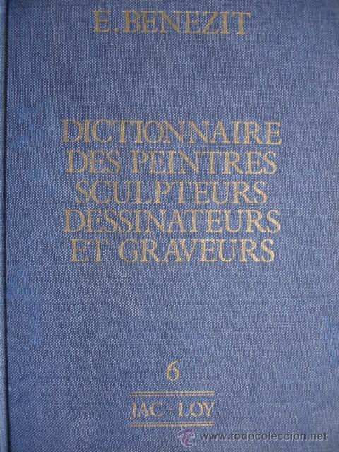 BENEZIT.DICTIONNAIRE DES PEINTRES SCULPTEURS DESSINATEURS ET GRAVEURS.1976.TOMO 6.JAC-LOY.760 PG (Libros de Segunda Mano - Bellas artes, ocio y coleccionismo - Otros)