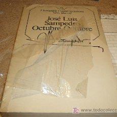 Libros de segunda mano: LIBRO LITERATURA: OCTUBRE, OCTUBRE J.L. SAMPEDRO ................909. Lote 82254150