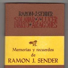 Libros de segunda mano: SOLANAR Y LUCERNARIO ARAGONES POR RAMON J. SENDER. EDICIONES HERALDO DE ARAGON. ZARAGOZA 1978. Lote 25008180