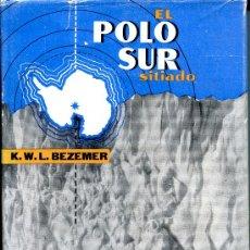 Libros de segunda mano: EL POLO SUR SITIADO. Lote 26248737