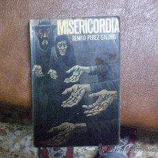 Libros de segunda mano: MISERICORDIA DE BENITO PEREZ GALDOS.-. Lote 27245844