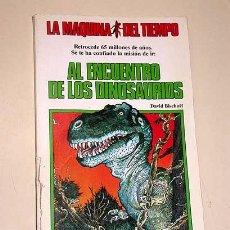 Libros de segunda mano: LA MAQUINA DEL TIEMPO Nº 2 AL ENCUENTRO DE LOS DINOSAURIOS. BISCHOFF, NIÑO. LIBRO JUEGO TIMUN MAS ++. Lote 206961928