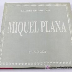 Libros de segunda mano: MIQUEL PLANA 1972-1982. FIRMADO, DEDICADO CON UN DIBUJO A PLANA PÁGINA. Lote 22438925