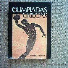 Libros de segunda mano: CONRADO DURANTEZ. LAS OLIMPIADAS GRIEGAS. 1ª EDICIÓN 1977. FOTOGRAFÍAS, DIBUJOS, MAPAS Y PLANOS.. Lote 15281020