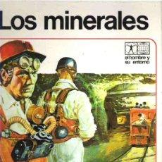 Libros de segunda mano: LOS MINERALES - EDICIONES AFHA PRIMERA EDICION 1976 GRAN FORMATO TAPAS DURAS. Lote 16406618