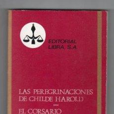 Libros de segunda mano: COLECCION PURPURA Nº 21. LAS PEREGRINACIONES DE CHILDE HAROLD POR LORD BYRON. ED. LIBRA. MADRID 1970. Lote 15337674