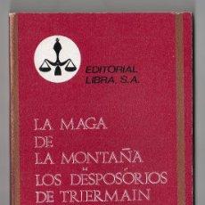 Libros de segunda mano: COLECCION PURPURA Nº 13. LA MAGA MONTAÑA POR WALTER SCOTT.EDITORIAL LIBRA. 1970. Lote 19994534