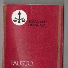 Libros de segunda mano: COLECCION PURPURA Nº 8. FAUSTO POR GOETHE.EDITORIAL LIBRA. 1970. Lote 15338539