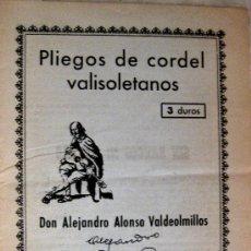 Libros de segunda mano: VALLADOLID. LIBRERÍA RELIEVE. PLIEGOS DE CORDEL VALLISOLETANOS. ALEJANDRO ALONSO. Lote 53276684