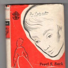 Libros de segunda mano: RETRATO DE UN MATRIMONIO POR PEARL S. BUCK. HISPANO AMERICANA DE EDICIONES 1ªED. BARCELONA. 1955. Lote 19936294