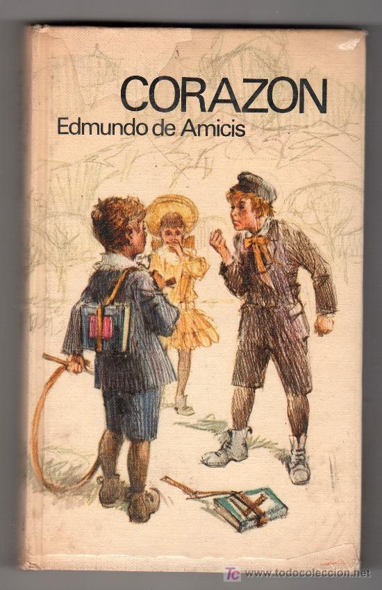 CORAZON POR EDMUNDO DE AMICIS. CIRCULO DE LECTORES. BARCELONA AGOSTO 1969 (Libros de Segunda Mano (posteriores a 1936) - Literatura - Otros)