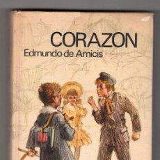Libros de segunda mano: CORAZON POR EDMUNDO DE AMICIS. CIRCULO DE LECTORES. BARCELONA AGOSTO 1969. Lote 176455489