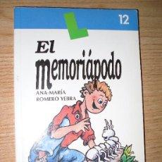 Libros de segunda mano: EL MEMORIAPODO. ANA-MARÍA ROMERO YEBRA. DYLAR EDICIONES. 2000. Lote 27477180