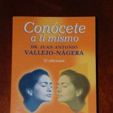 Libros de segunda mano: CONOCETE A TI MISMO DE JUAN A. VALLEJO NAJERA. BOOKET. Lote 22757102
