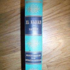 Libros de segunda mano: EL NABAB.- DAUDET. . GRANDES NOVELAS DE LA LITERATURA UNIVERSAL, EDICIONES EXITO. Lote 27065875
