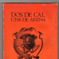 Libros de segunda mano: COLECCION MUÑEQUITOS Nº 3. DOS DE CAL UNA DE ARENA POR ROGER SANCHEZ. EDITORIAL EL AMANECER. Lote 19994535