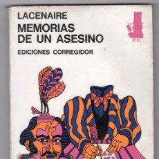 Libros de segunda mano: BIBLIOTECA DE LAS CUSTIONES Nº 3.MEMORIAS DE UN ASESINO POR LACANAIRE.EDICIONES CORREGIDOR 1ºED.1972. Lote 20653845