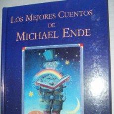 Libros de segunda mano: LOS MEJORES CUENTOS DE MICHAEL ENDE. Lote 26831822