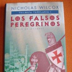 Libros de segunda mano: LOS FALSOS PEREGRINOS - TRILOGIA TEMPLARIA I. NICHOLAS WILCOX. Lote 26903457