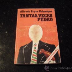Libros de segunda mano: TANTAS VECES PEDRO. ALFREDO BRYCE ECHENIQUE. Lote 23710950