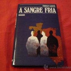 Libros de segunda mano: A SANGRE FRIA. TRUMAN CAPOTE. Lote 23731117