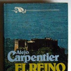 Libros de segunda mano: EL REINO DE ESTE MUNDO - ALEJO CARPENTIER. Lote 15552787