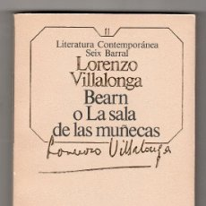 Libros de segunda mano: LITERATURA CONTEMPORANEA SEIX BARRAL Nº 11. BEARN O LA SALA DE LAS MUÑECAS POR LORENZO VILLALONGA. Lote 15591806