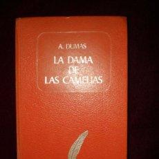 Libros de segunda mano: LA DAMA DE LAS CAMELIAS.A.DUMAS. Lote 16805317