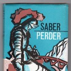 Libros de segunda mano: SABER PERDER Y OTROS ESCRITOS POR SOTERO OTERO DEL POZO.EDITORIAL SEVER CUESTA 2ª ED.VALLADOLID 1964. Lote 16699327