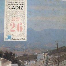 Libri di seconda mano: PRADO DEL REY. COLECCIÓN LOS PUEBLOS DE LA PROVINCIA DE CADIZ Nº 26 A-CA-811. Lote 32487038