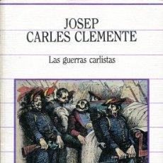 Libros de segunda mano: LAS GUERRAS CARLISTAS. Lote 26517080