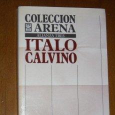 Libros de segunda mano: COLECCIÓN DE ARENA POR ITALO CALVINO DE ALIANZA EN MADRID 1987. Lote 18601259