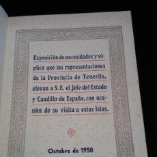 Libros de segunda mano: NECESIDADES Y SÚPLICA DE TENERIFE AL CAUDILLO.AÑO1950.PUBLICACIONES JEFATURA PROVINCIAL MOVIMIENTO. Lote 24798398