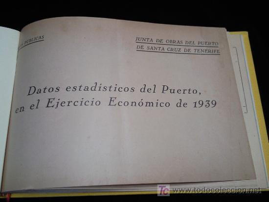 DATOS ESTADISTICOS DEL PUERTO DE SANTA CRUZ DE TENERIFE AÑO 1939 Y 1940.-OBRAS PUBLICAS. (Libros de Segunda Mano - Historia - Otros)
